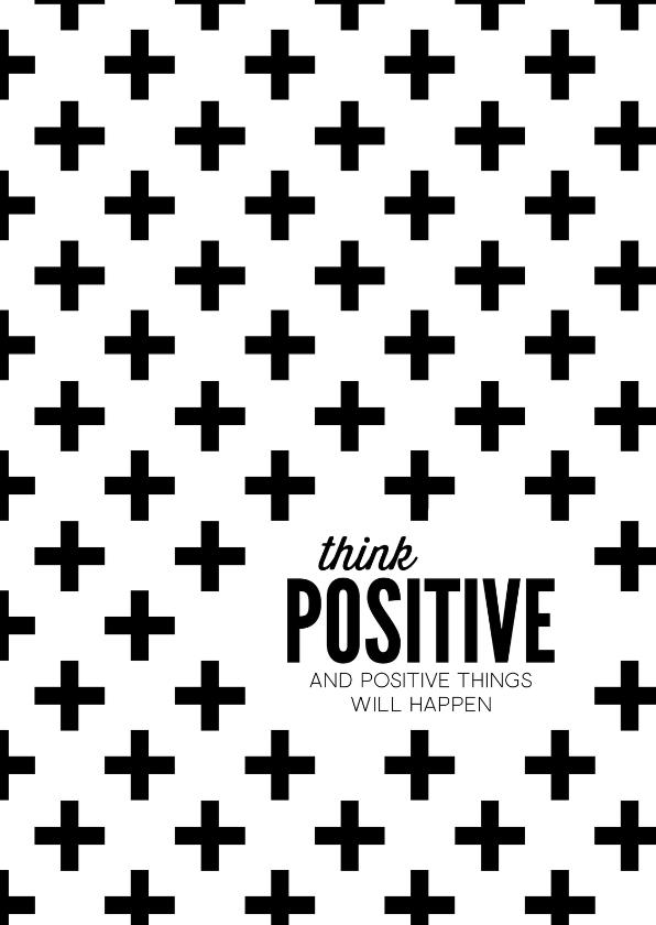 spreukenkaart think positive