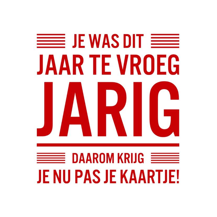 jarig te laat te laat Archives   Uitnodigingen.nl jarig te laat